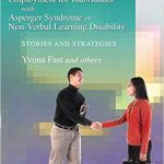 Employment for Individuals with Asperger Syndrome or Non-Verbal Learning Disability book cover