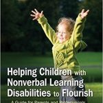 Helping Children with Nonverbal Learning Disabilities to Flourish book cover