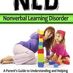 NLD: Nonverbal Learning Disorder book cover