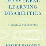 Nonverbal Learning Disabilities: A Clinical Perspective book cover